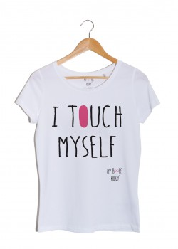 I TOUCH MYSELF t-shirt autopalpation
