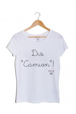 """""""Dis Camion"""" t-shirt"""