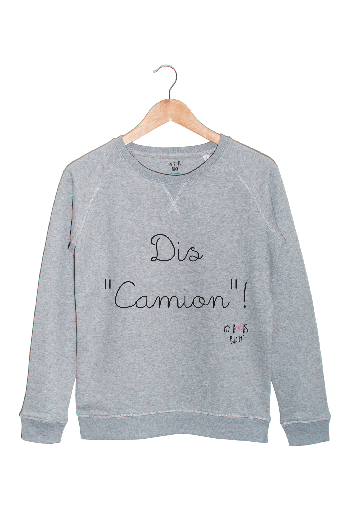 Le Camionneuse - Dis Camion - Sweat Pull