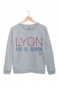 Lyon : Place des Jacoboobs sweat gris