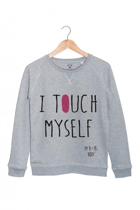 I TOUCH MYSELF sweat (Femme)
